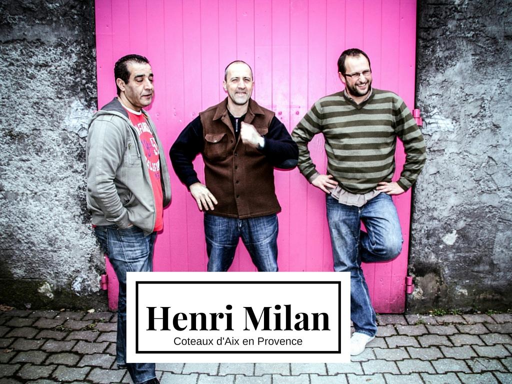 Henri Milan Coteaux d'Aix en Provence