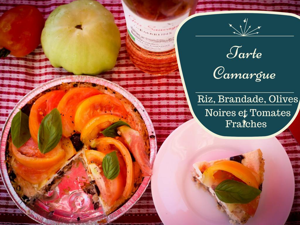 Tarte sur un air Camarguais : croûte au riz, garniture brandade, olives noires et tomates fraîches