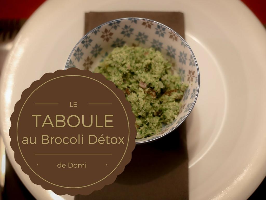 recette du taboulé détox au brocoli de Domi