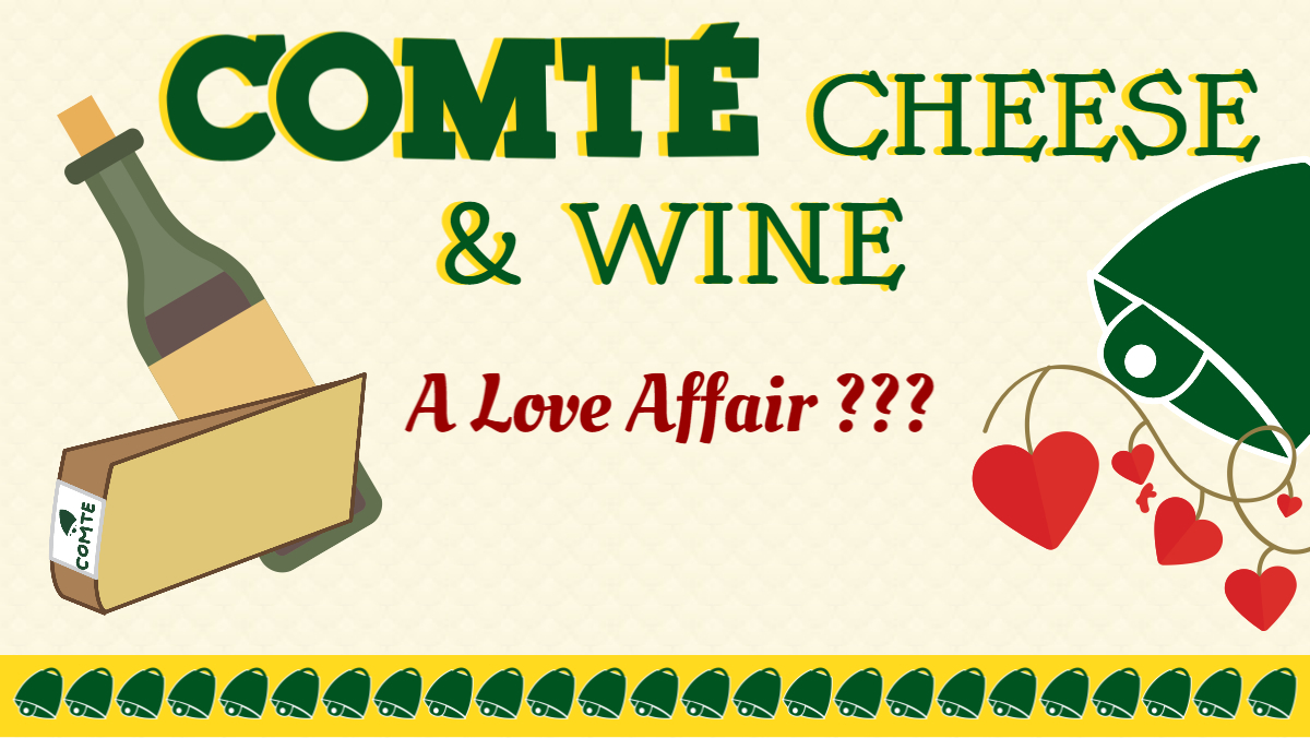 Comté Cheese & Wine: A Love Affair?